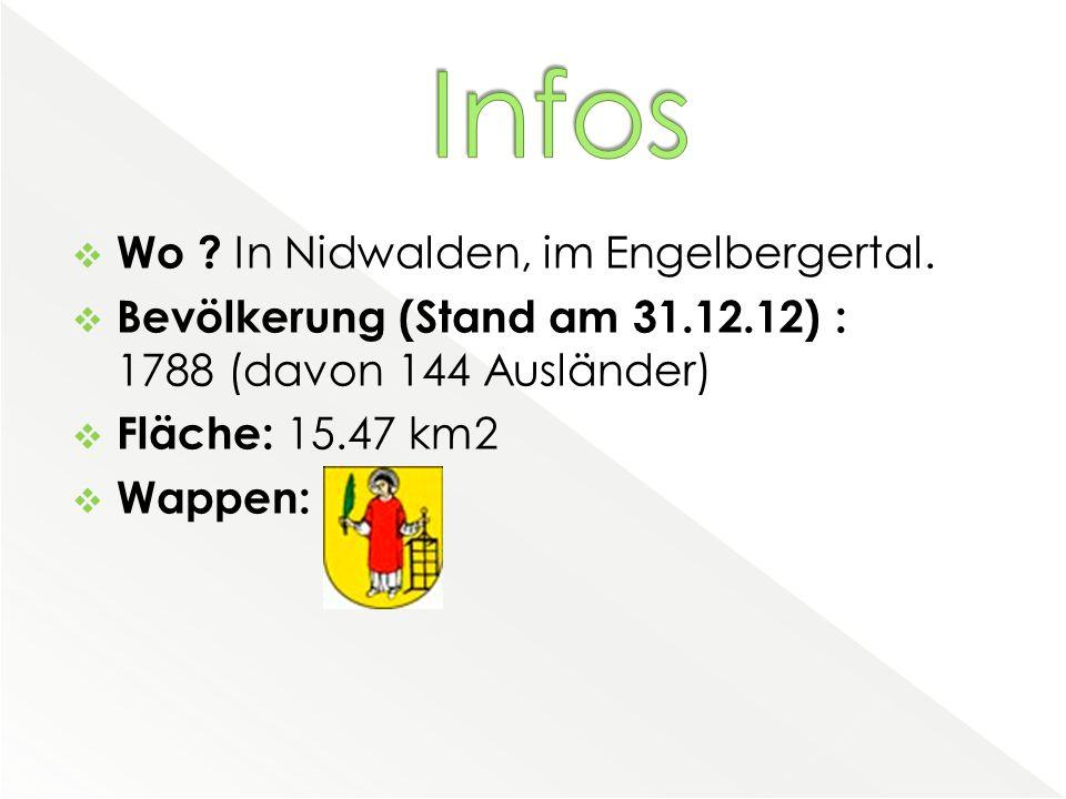  Wo . In Nidwalden, im Engelbergertal.
