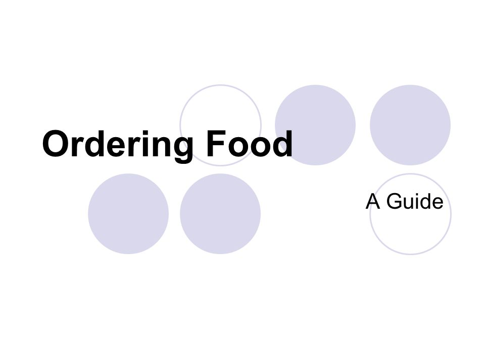 Ordering Food A Guide