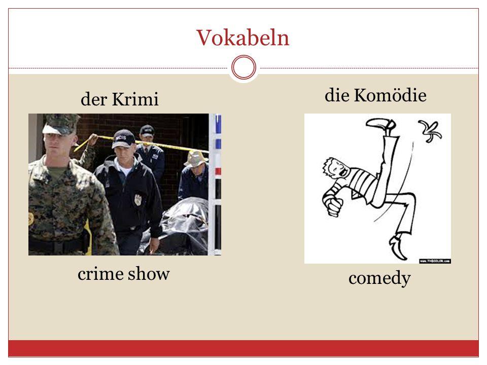 Vokabeln der Krimi die Komödie crime show comedy