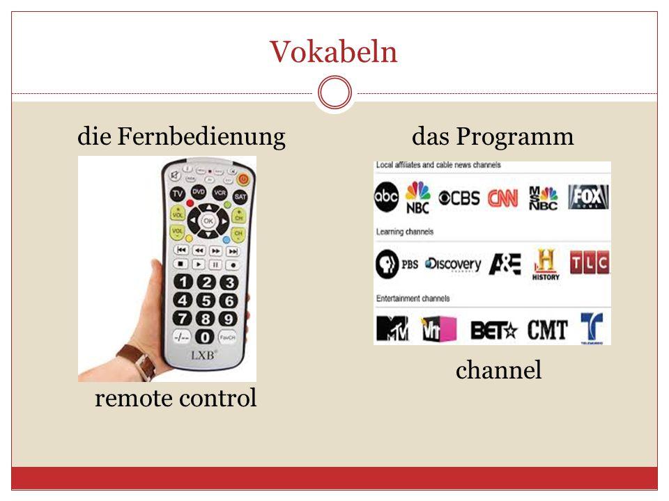 Vokabeln die Fernbedienungdas Programm remote control channel