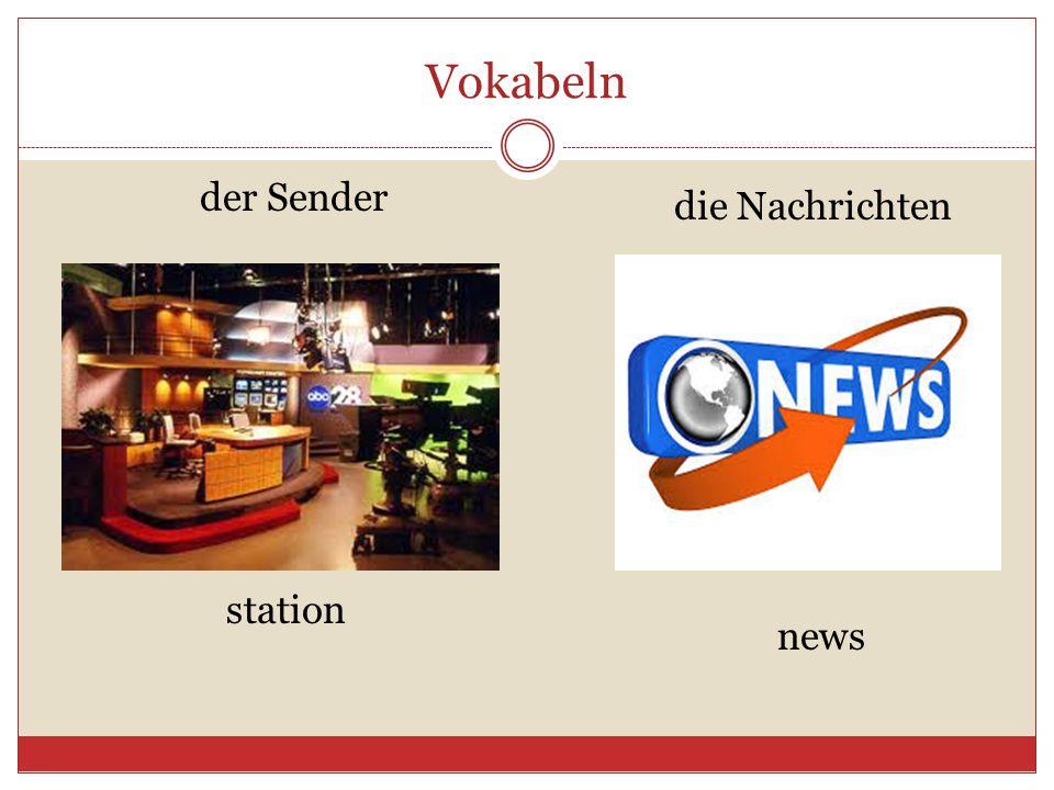 Vokabeln der Sender die Nachrichten station news