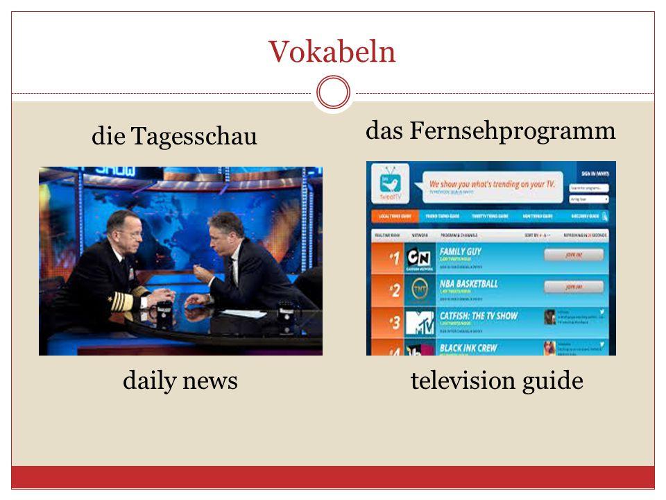 Vokabeln die Tagesschau das Fernsehprogramm daily newstelevision guide