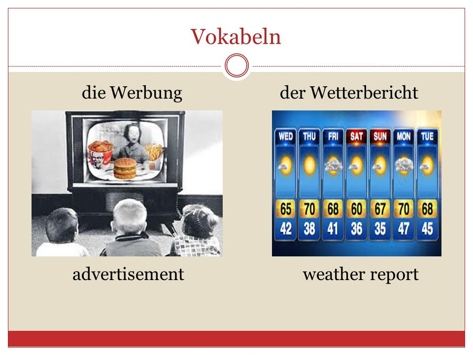 Vokabeln die Werbungder Wetterbericht advertisementweather report