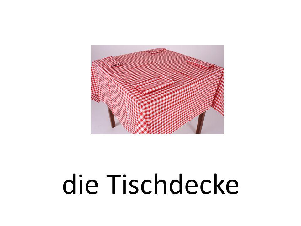die Tischdecke