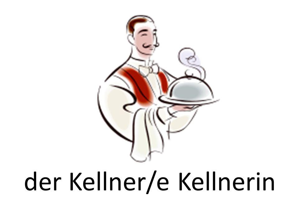 der Kellner/e Kellnerin