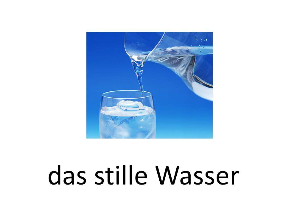 das stille Wasser