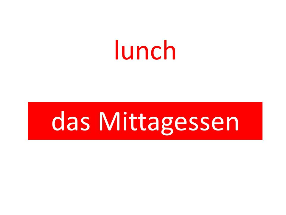 lunch das Mittagessen
