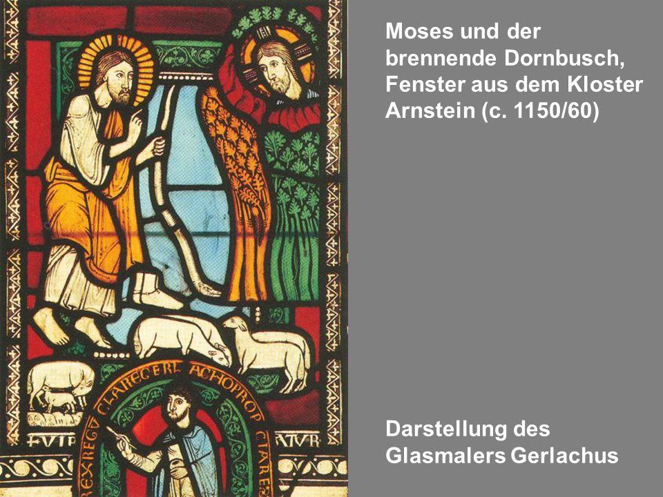 Moses und der brennende Dornbusch, Fenster aus dem Kloster Arnstein (c.
