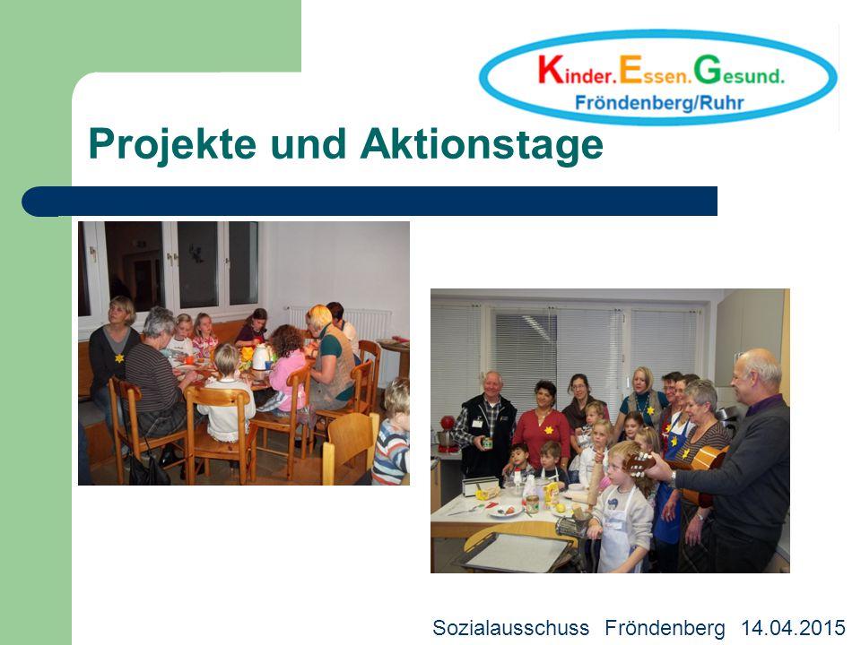 Projekte und Aktionstage Kreisjugendhilfeausschuss 18.03.2013 Sozialausschuss Fröndenberg 14.04.2015