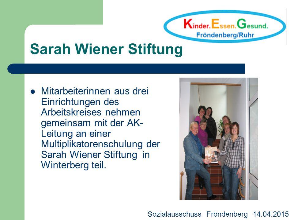 Sarah Wiener Stiftung Mitarbeiterinnen aus drei Einrichtungen des Arbeitskreises nehmen gemeinsam mit der AK- Leitung an einer Multiplikatorenschulung