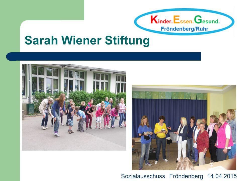 Sarah Wiener Stiftung Sozialausschuss Fröndenberg 14.04.2015