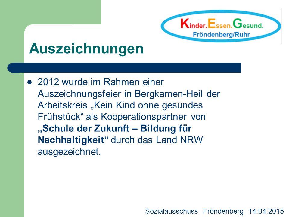 """Auszeichnungen 2012 wurde im Rahmen einer Auszeichnungsfeier in Bergkamen-Heil der Arbeitskreis """"Kein Kind ohne gesundes Frühstück"""" als Kooperationspa"""