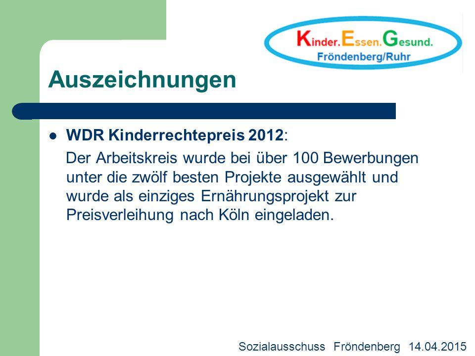 Auszeichnungen WDR Kinderrechtepreis 2012: Der Arbeitskreis wurde bei über 100 Bewerbungen unter die zwölf besten Projekte ausgewählt und wurde als ei