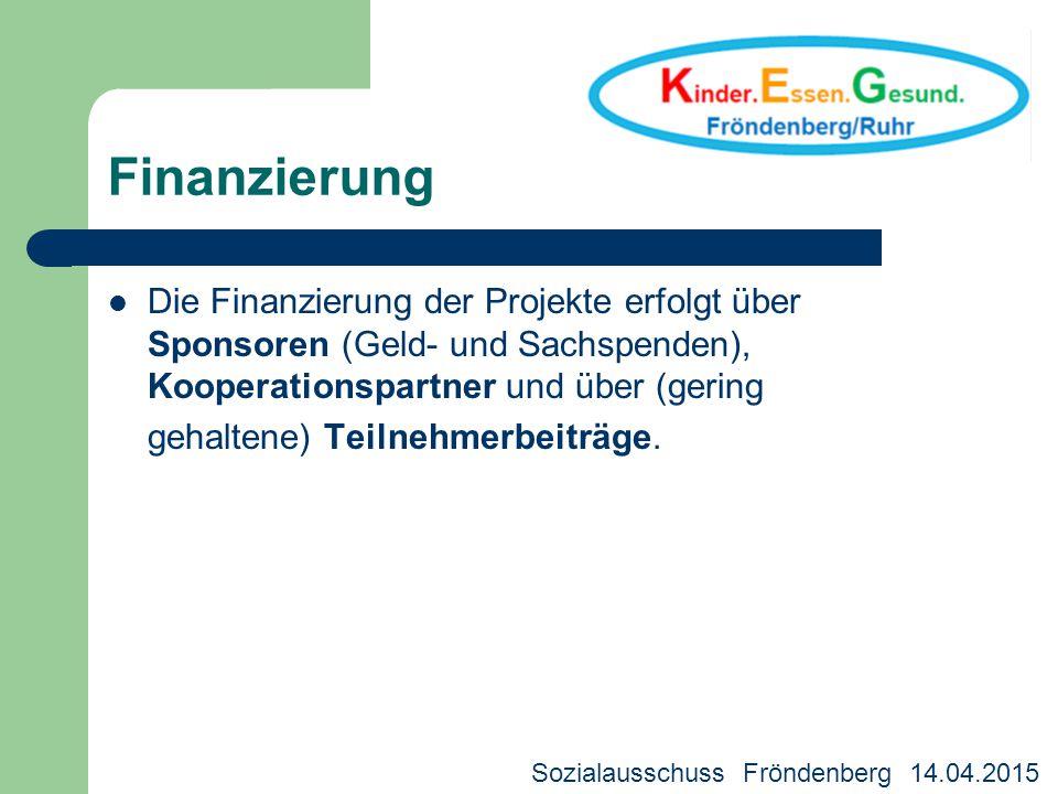 Finanzierung Die Finanzierung der Projekte erfolgt über Sponsoren (Geld- und Sachspenden), Kooperationspartner und über (gering gehaltene) Teilnehmerb