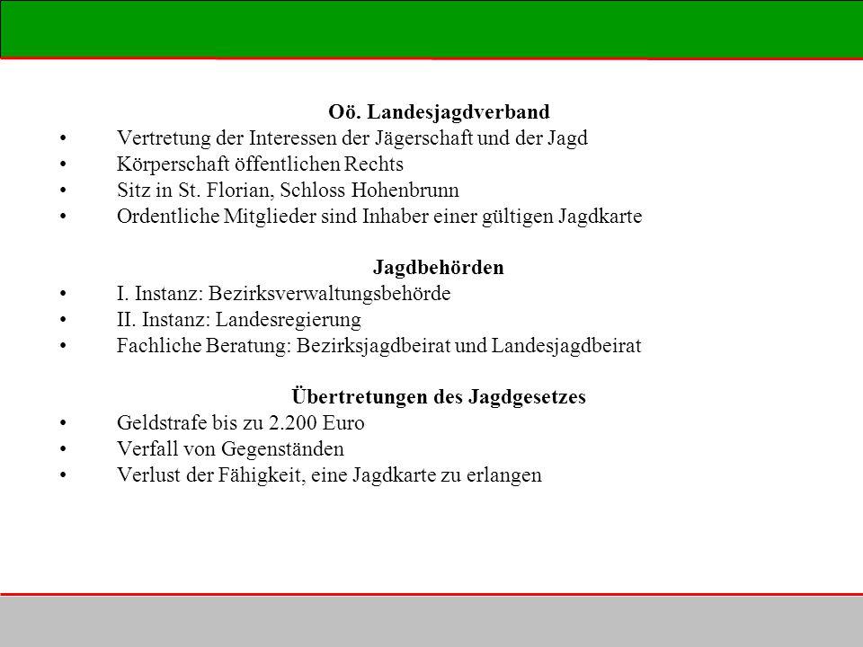 Oö. Landesjagdverband Vertretung der Interessen der Jägerschaft und der Jagd Körperschaft öffentlichen Rechts Sitz in St. Florian, Schloss Hohenbrunn