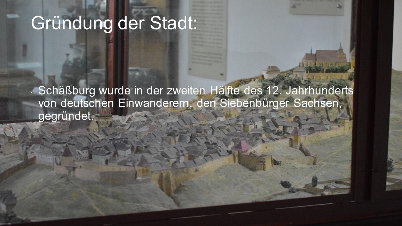 Gründung der Stadt: Schäßburg wurde in der zweiten Hälfte des 12.