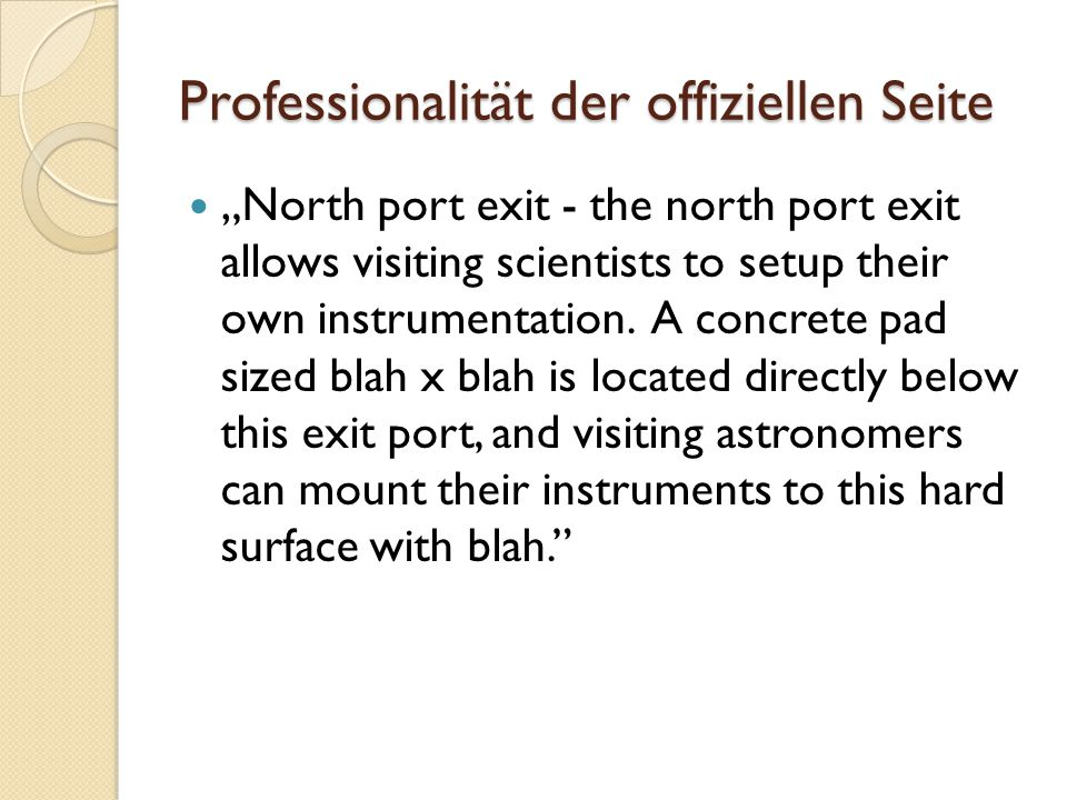 "Professionalität der offiziellen Seite ""North port exit - the north port exit allows visiting scientists to setup their own instrumentation."