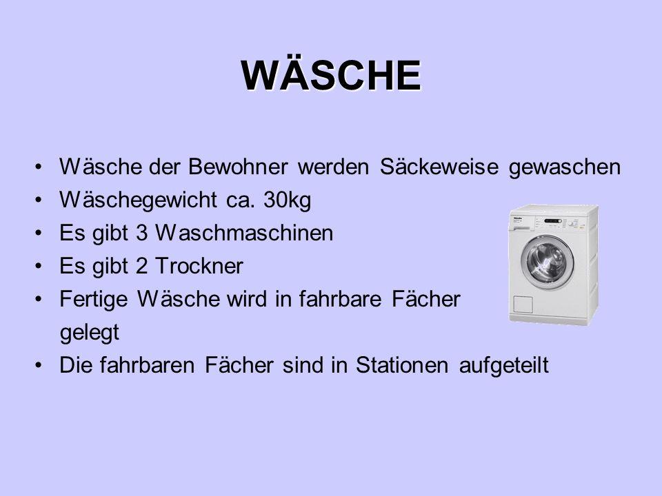 Besondere Geräte: Hemden und Arbeitskleidungen werden gepresst Bettwäschen, Tischtücher und Leintücher werden auf eine Maschine mit Walzen gelegt und gemangelt (gebügelt) Damit werden Tücher und Bettwäschen zusammen gelegt Dort gibt es eine Namensdruckmaschine