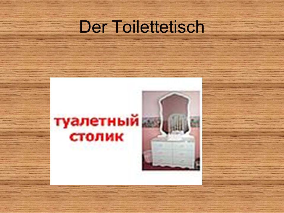 Der Toilettetisch