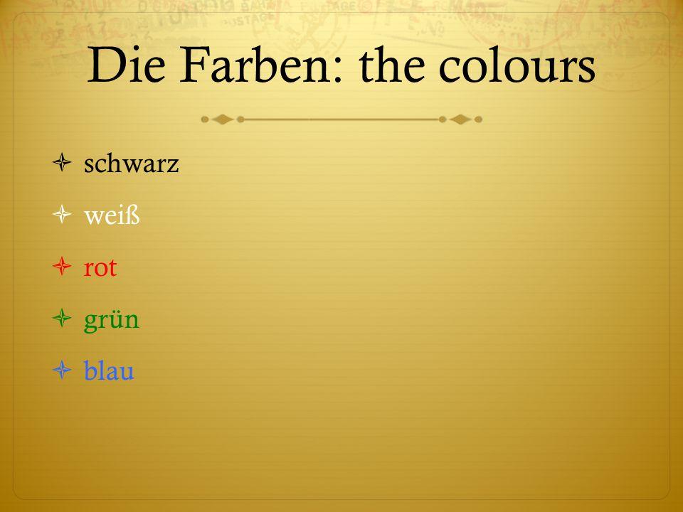 Die Farben: the colours  schwarz  weiß  rot  grün  blau