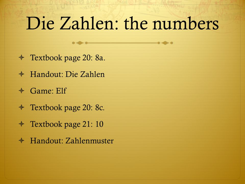 Die Zahlen: the numbers  Textbook page 20: 8a.