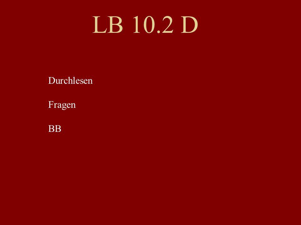 LB 10.2 F (Sätze) Partnerarbeit!