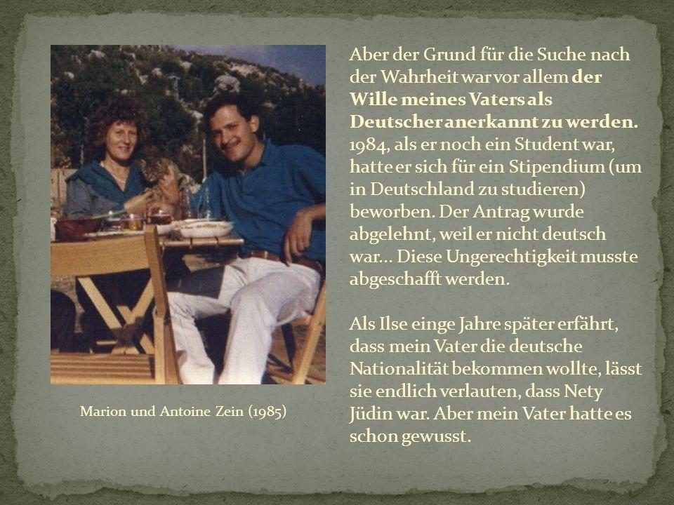 Aber der Grund für die Suche nach der Wahrheit war vor allem der Wille meines Vaters als Deutscher anerkannt zu werden.