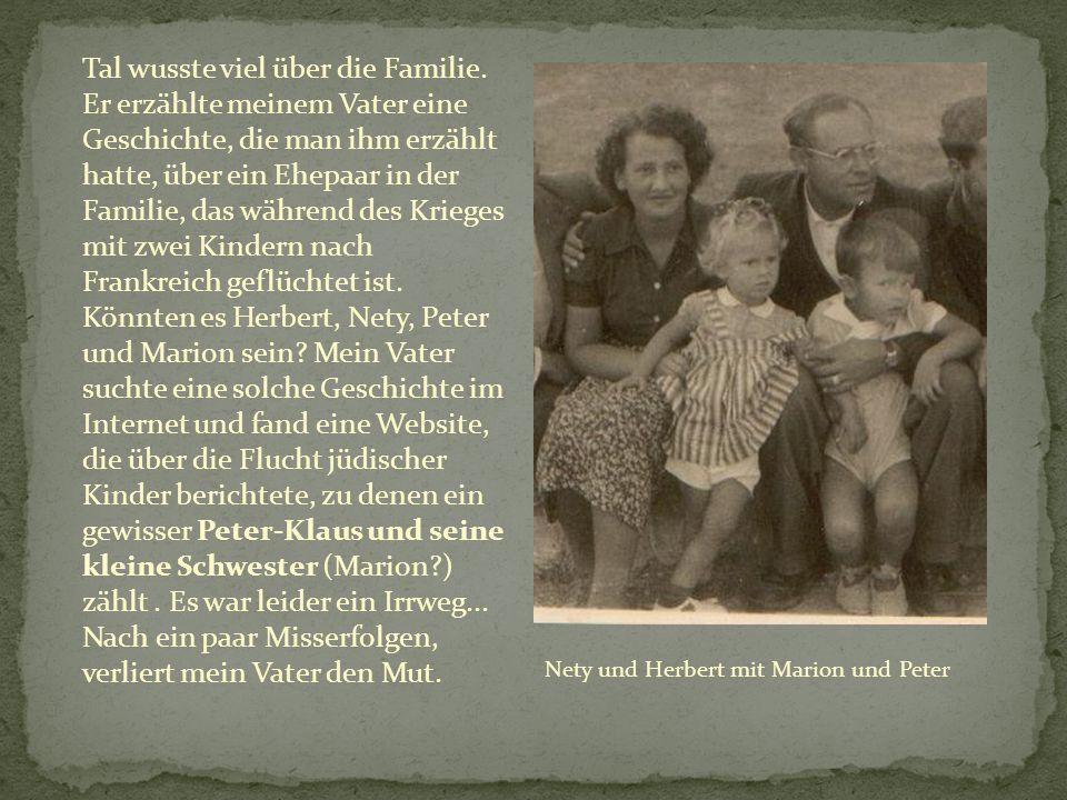 Tal wusste viel über die Familie.