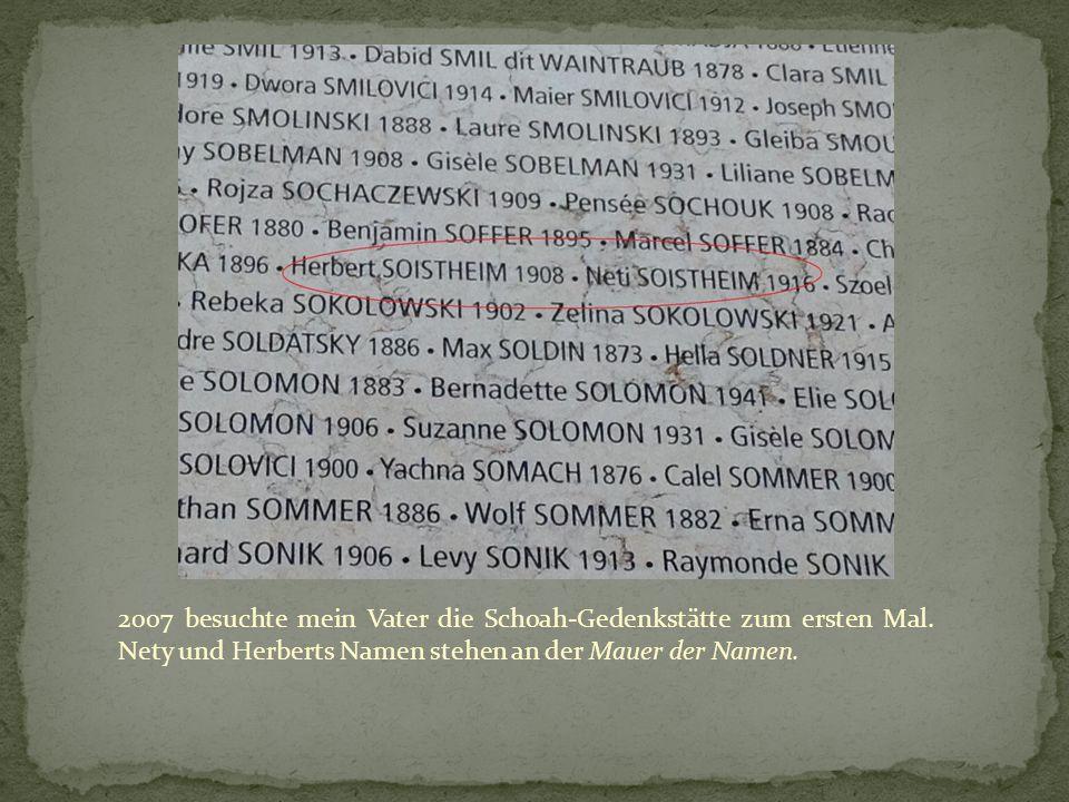 2007 besuchte mein Vater die Schoah-Gedenkstätte zum ersten Mal.