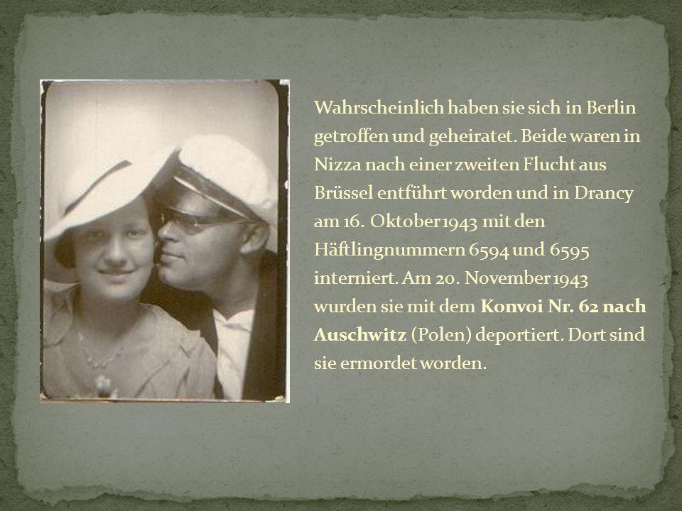 Wahrscheinlich haben sie sich in Berlin getroffen und geheiratet.