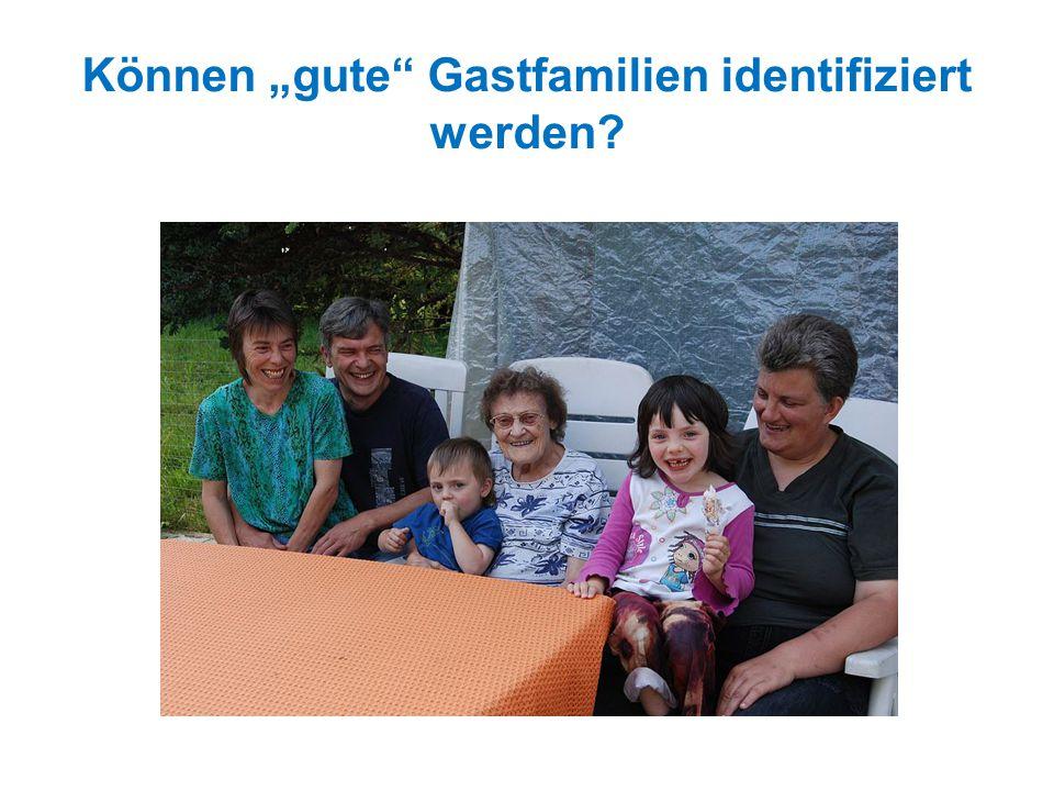 """Können """"gute"""" Gastfamilien identifiziert werden?"""