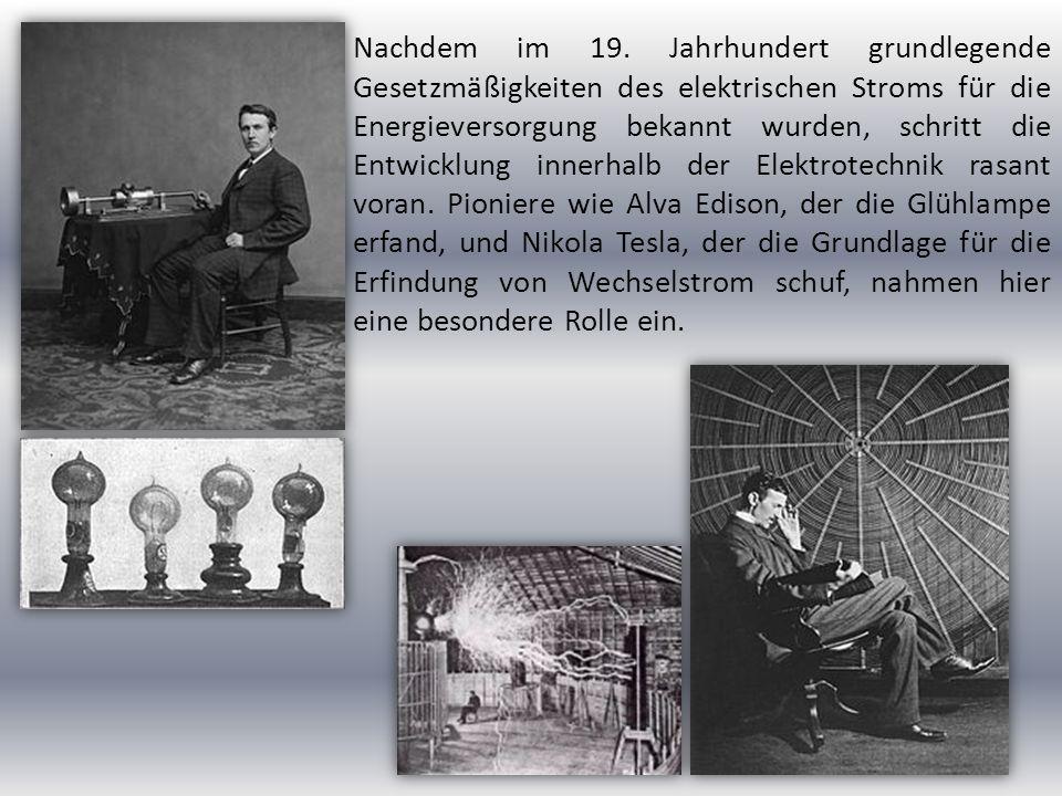 1882 gelang die erste Fernübertragung von elektronischer Energie.