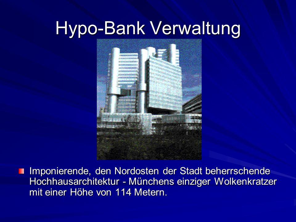 Hypo-Bank Verwaltung Imponierende, den Nordosten der Stadt beherrschende Hochhausarchitektur - Münchens einziger Wolkenkratzer mit einer Höhe von 114 Metern.