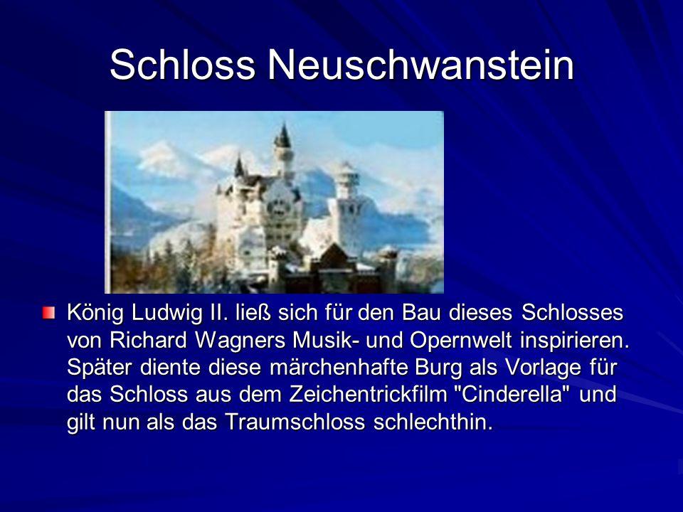 Schloss Neuschwanstein König Ludwig II.