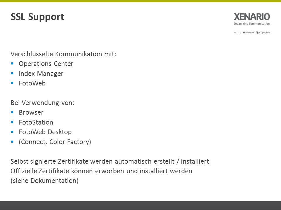 Verschlüsselte Kommunikation mit:  Operations Center  Index Manager  FotoWeb Bei Verwendung von:  Browser  FotoStation  FotoWeb Desktop  (Conne