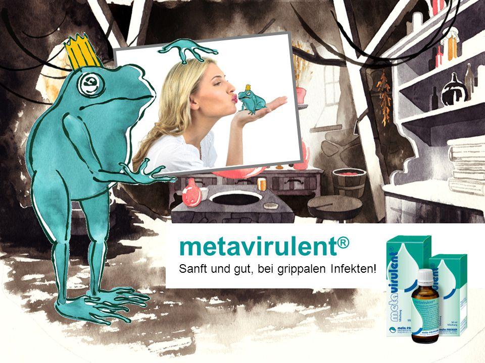 metavirulent ® Sanft und gut, bei grippalen Infekten!
