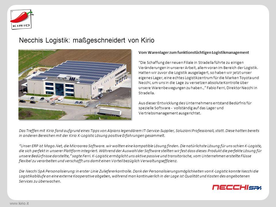 """www.kirio.it Vom Warenlager zum funktionstüchtigen Logistikmanagement """"Die Schaffung der neuen Filiale in Stradella führte zu einigen Veränderungen in"""