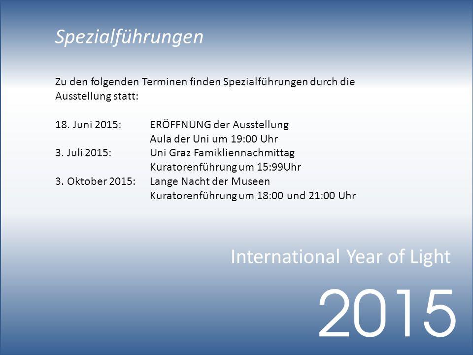 Spezialführungen Zu den folgenden Terminen finden Spezialführungen durch die Ausstellung statt: 18.
