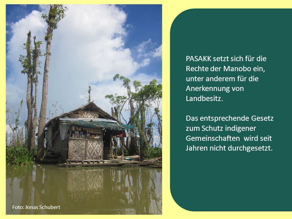 PASAKK setzt sich für die Rechte der Manobo ein, unter anderem für die Anerkennung von Landbesitz. Das entsprechende Gesetz zum Schutz indigener Gemei