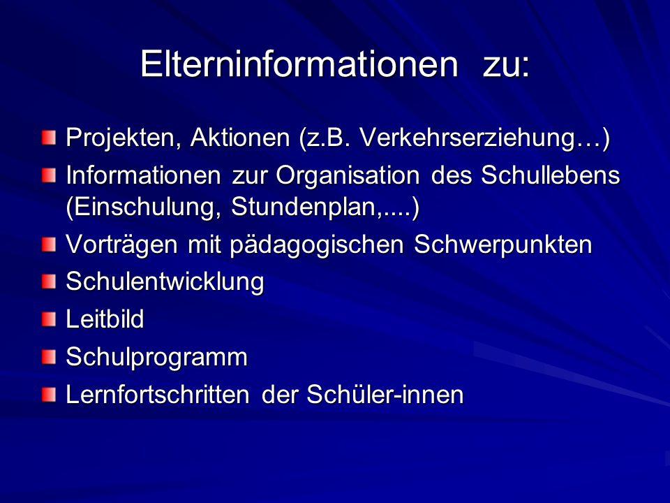 Elterninformationen zu: Projekten, Aktionen (z.B.