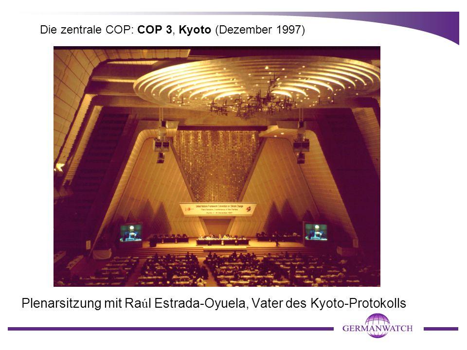 Die zentrale COP: COP 3, Kyoto (Dezember 1997) Plenarsitzung mit Ra ú l Estrada-Oyuela, Vater des Kyoto-Protokolls