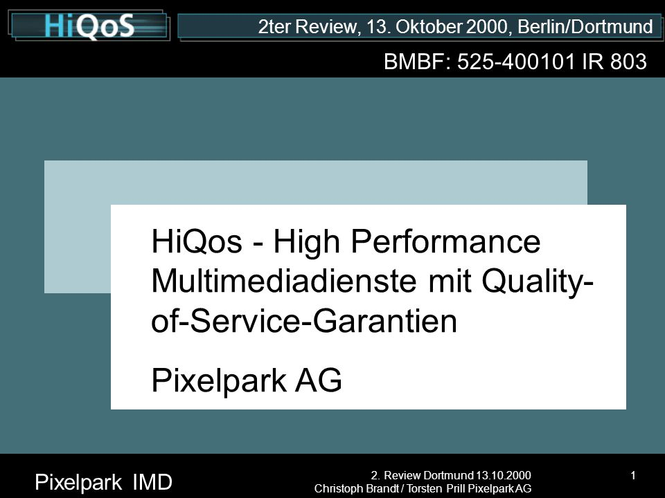 2ter Review, 13. Oktober 2000, Berlin/Dortmund Pixelpark IMD 2.