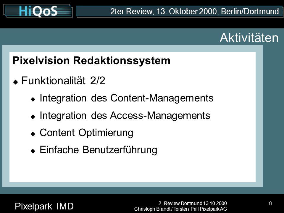 2ter Review, 13.Oktober 2000, Berlin/Dortmund Pixelpark IMD 2.