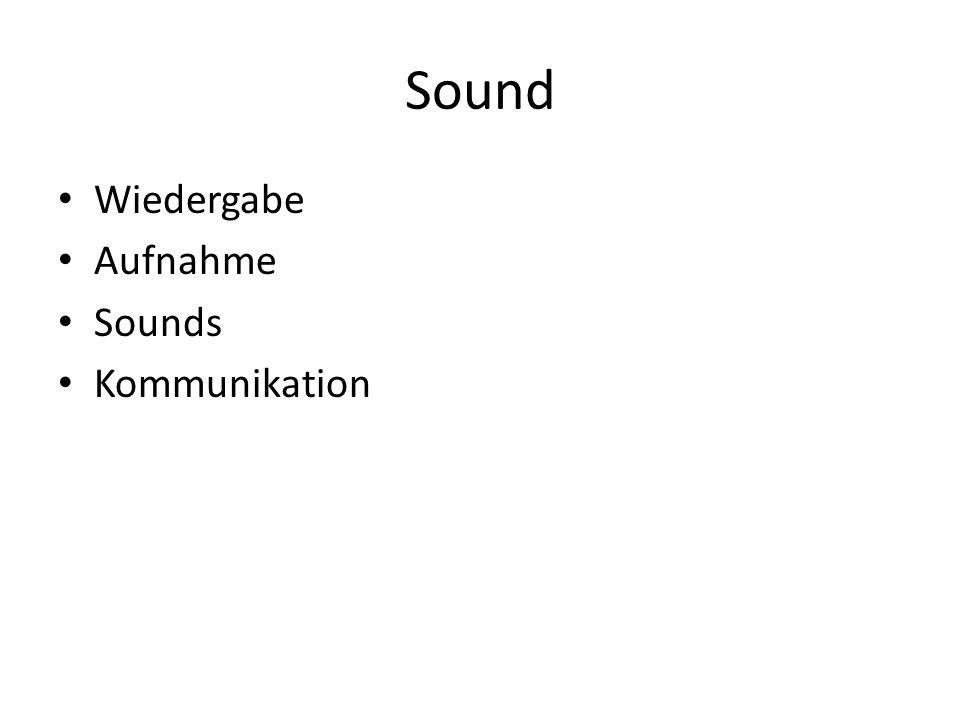 Sound Wiedergabe Aufnahme Sounds Kommunikation