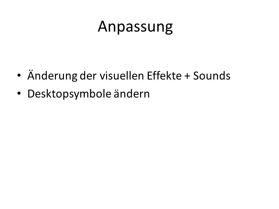 Anpassung Änderung der visuellen Effekte + Sounds Desktopsymbole ändern