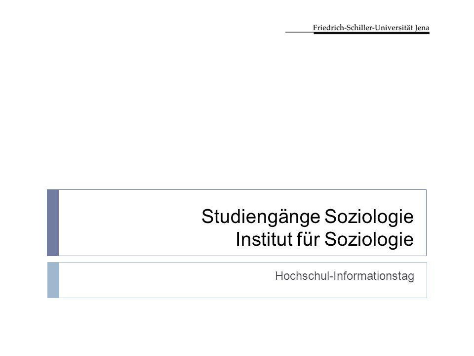 Studiengänge Soziologie Institut für Soziologie Hochschul-Informationstag