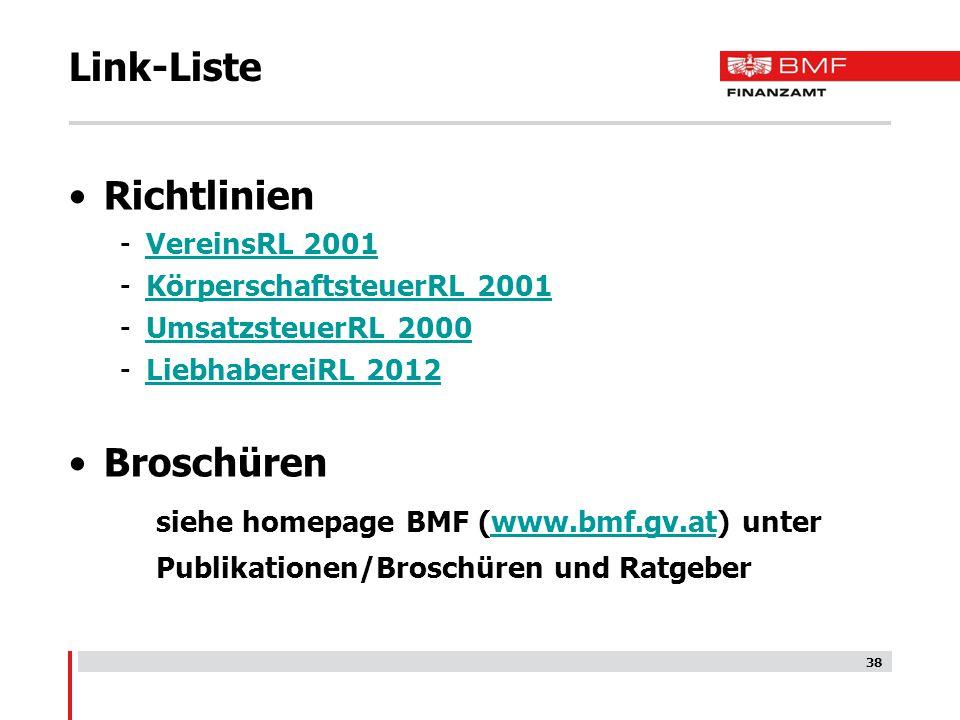 Link-Liste Richtlinien -VereinsRL 2001VereinsRL 2001 -KörperschaftsteuerRL 2001KörperschaftsteuerRL 2001 -UmsatzsteuerRL 2000UmsatzsteuerRL 2000 -Lieb