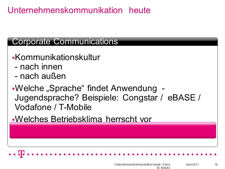 """18 Unternehmenskommunikation heute Textbox Headline  Kommunikationskultur - nach innen - nach außen  Welche """"Sprache"""" findet Anwendung - Jugendsprac"""