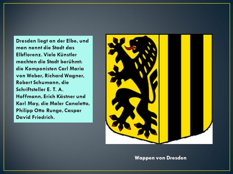 Das schönste an der Dresdener Barockarchitektur ist der weltbekannte Zwinger, eine frühere Residenz der sächsischen Fürsten.