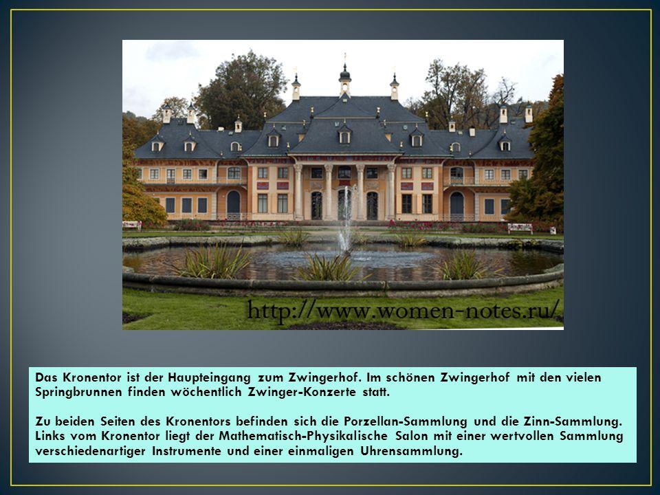 Im Zwinger befinden sich auch das Zoologische Museum, das Historische Museum und die Gemäldegalerie Alte Meister.